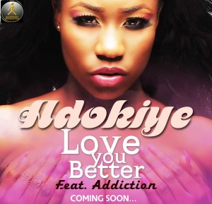 adokiye-2Art-Cover-Love-You-Better-Ft-Addiction
