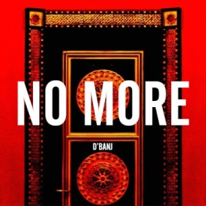 dbanj-no-more
