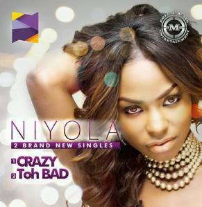 Niyola-Crazy-+-Toh-Bad-Single-Cover